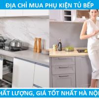 Mua phụ kiện tủ bếp chính hãng, uy tín, giá rẻ ở đâu Hà Nội?